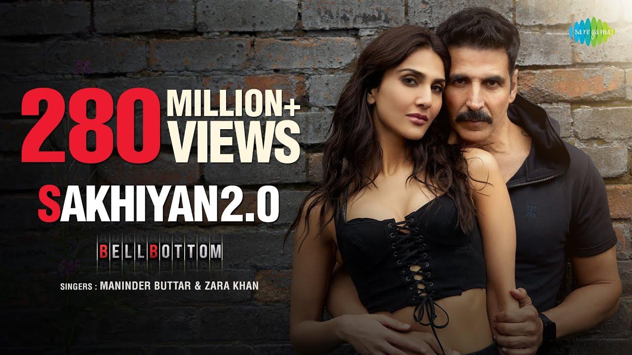 Download Sakhiyan2.0 | Akshay Kumar | BellBottom | Vaani Kapoor | Maninder Buttar | Tanishk B | Zara K |Babbu