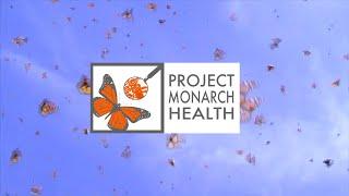 Project Monarch Health