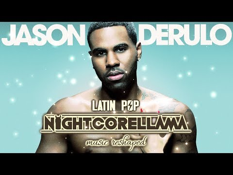 Jason Derulo - Mamacita (feat. Farruko)   Official Nightcore LLama Reshape