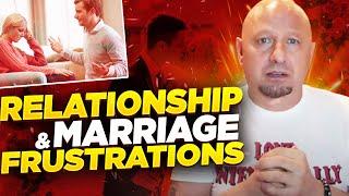 Relationship & Marriage Frustration Resolved!