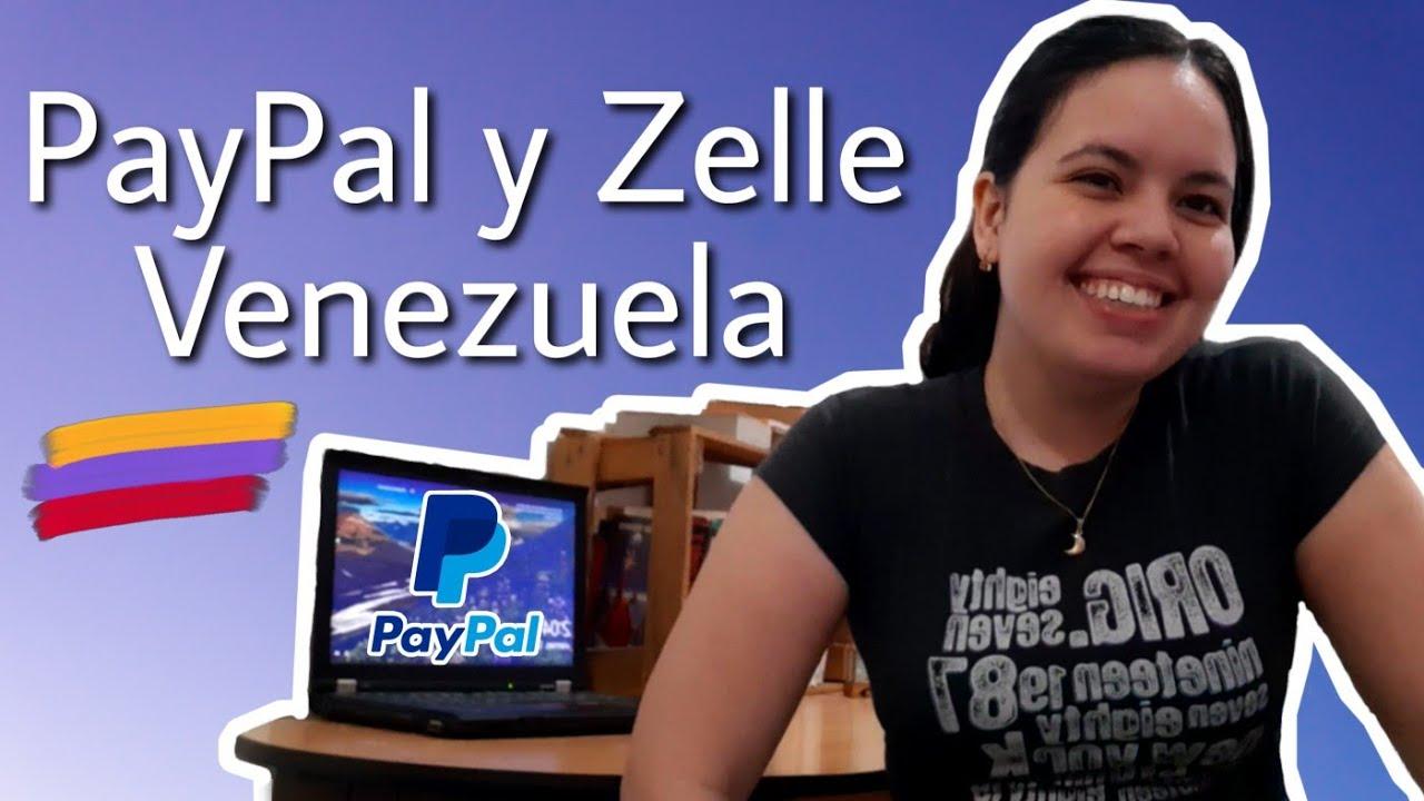 Noticias de PayPal Y Zelle Venezuela 2020