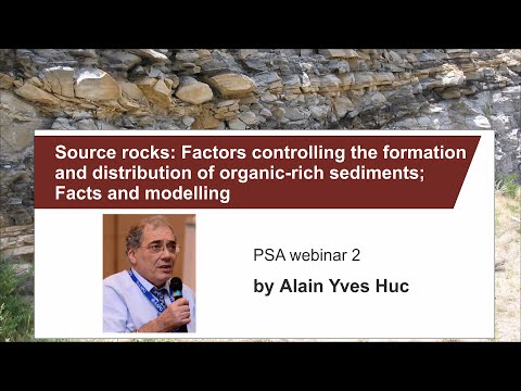PSA webinar 2: A.Y. Huc - source rocks formation