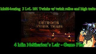 WoW - Multiboxing - 3 Level 101 Twink - 3:54 Min Lair - 1 iLvL 910 relic and 4 iLvL 810 relics
