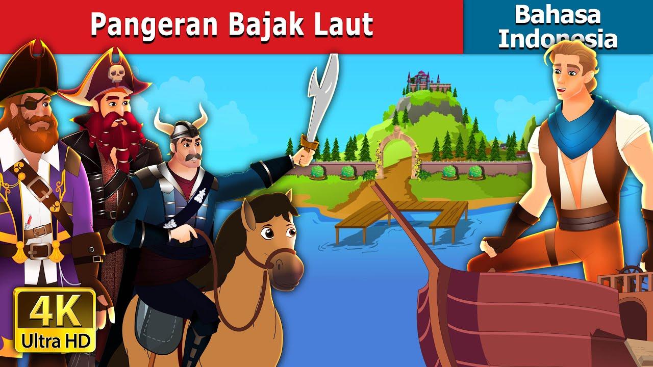 Pangeran Bajak Laut | The Pirate Prince Indonasian | Dongeng Bahasa Indonesia