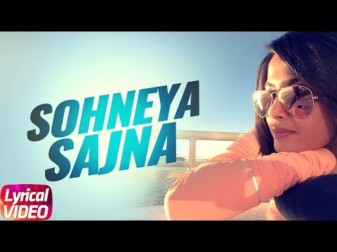Sohneya Sajna (Lyrical Video) | Hero 'Naam Yaad Rakhi' | Jimmy Shergill | Surveen Chawla