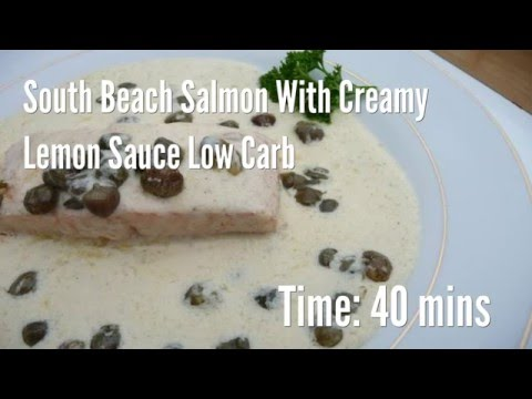 South Beach Salmon With Creamy Lemon Sauce Low Carb Recipe