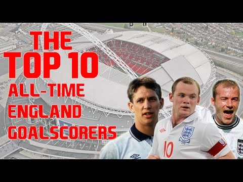 Top 10 All-Time England Goalscorers