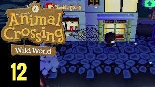 Animal Crossing Wild World Ep 12