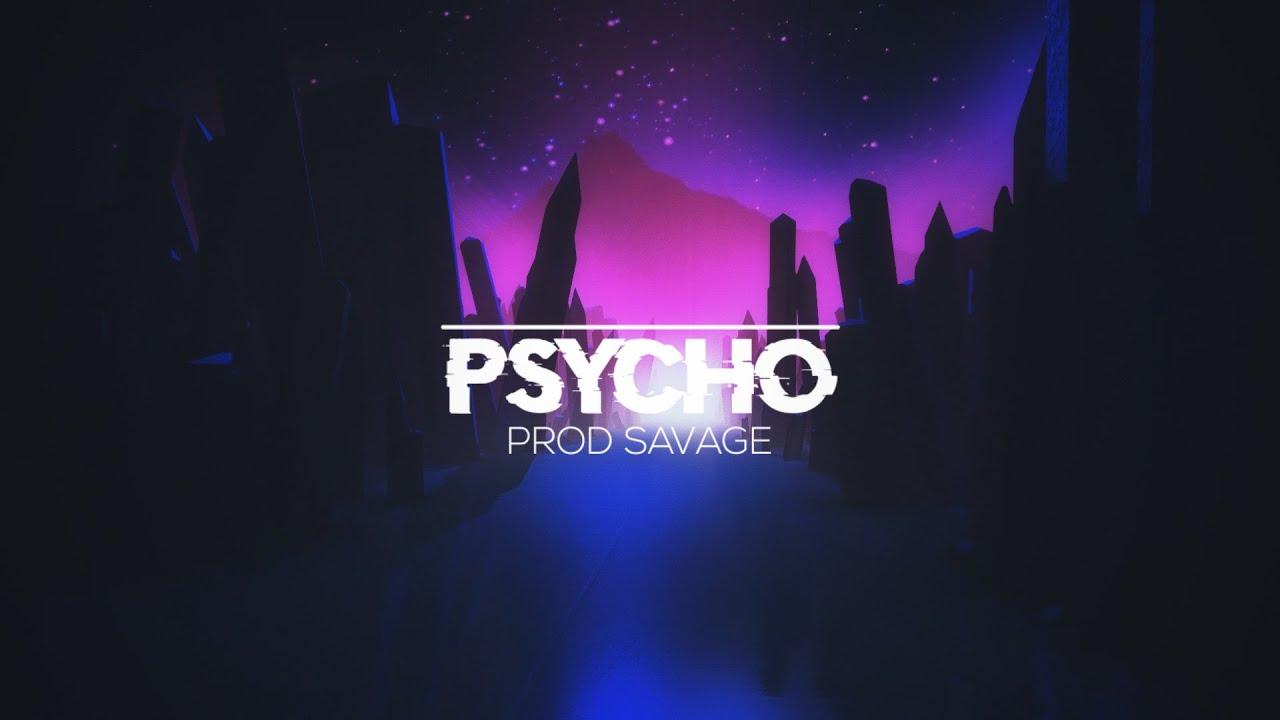 [SOLD] 'Psycho' - Hard Aggressive Eternal Atake/Lil Uzi Type Beat 2019 (prod. Savage)