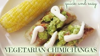 Quick & Easy Vegetarian Chimichangas With Homemade Guacamole