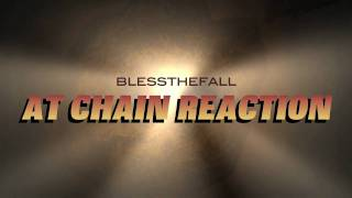 blessthefall 3/26/11 Chain Reaction announcement