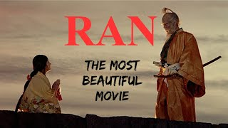 Ran: The Most Beautiful Movie Ever Filmed
