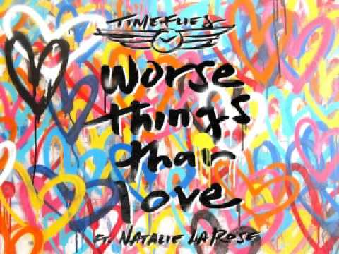 [ DOWNLOAD MP3 ] Timeflies - Worse Things Than Love (feat. Natalie La Rose) [Explicit] [ ITunesRip ]