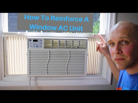 How To Install And Reinforce Window AC Unit (2019 Update)