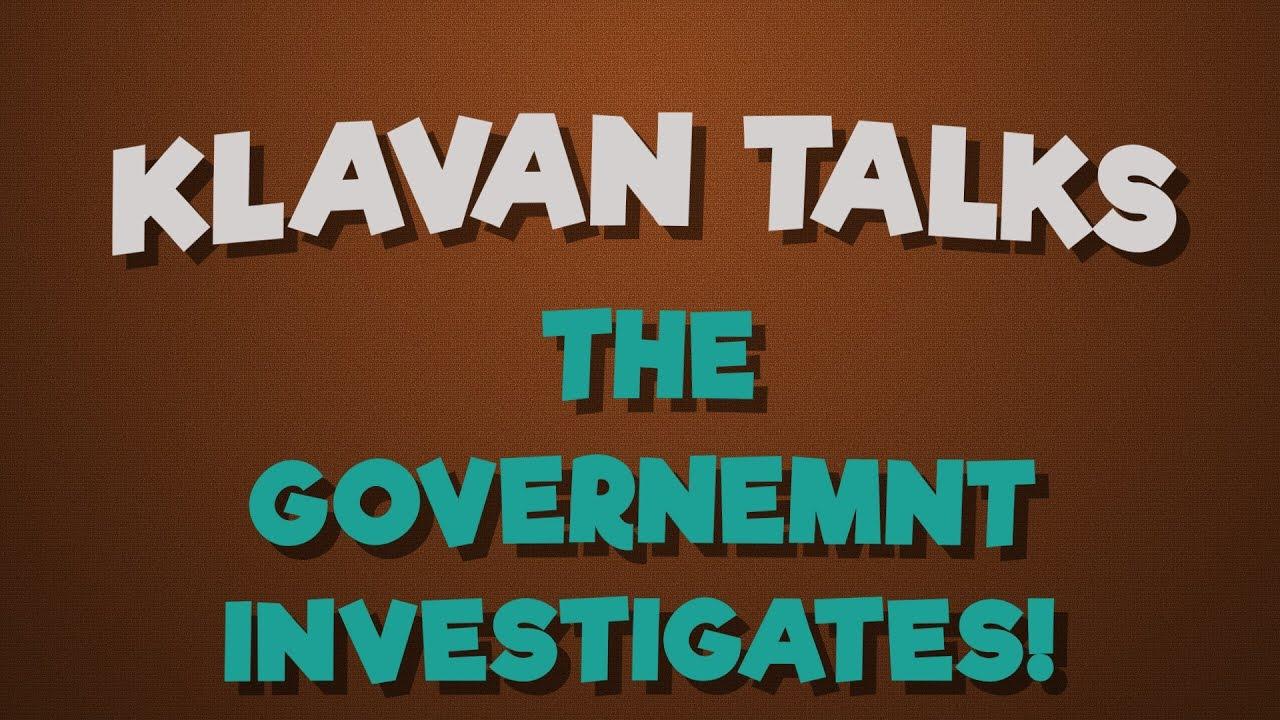 The Government Investigates!