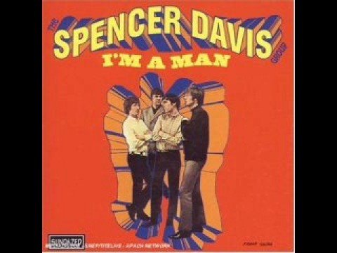 Spencer Davis Group - I'm a Man