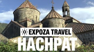 Hachpat (Armenia) Vacation Travel Video Guide