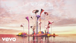 Moon Taxi - Let The Record Play (Audio)