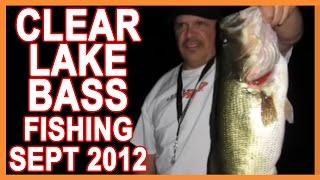 ClearLake, California Fishing Trip Sept 2012