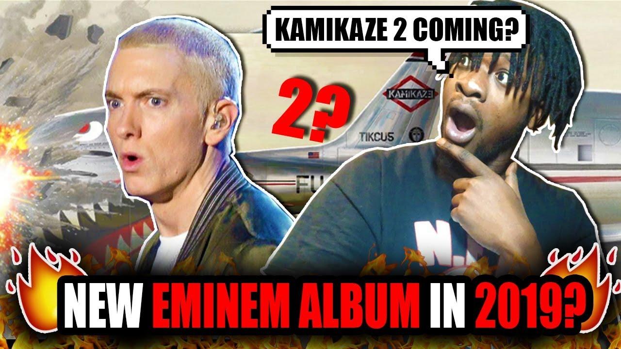 New Eminem Album 2019 Is Eminem Dropping A New Album In 2019? (Kamikaze 2?)   YouTube