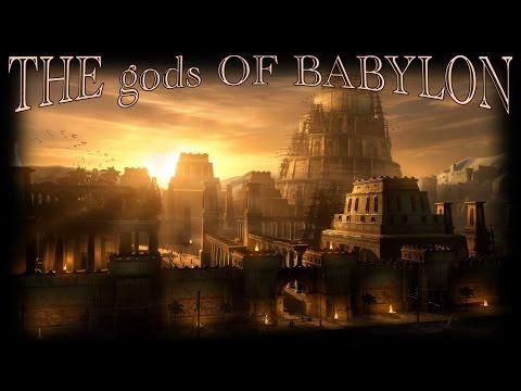 The gods of Babylon