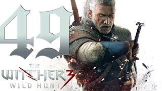 The Witcher 3: Wild Hunt #49 [В волчьей шкуре]