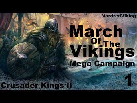Crusader Kings II - Reaper's Due - March of the Vikings - Mega Campaign - 1