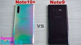 Samsung Galaxy Note 10 Plus vs Galaxy Note 9 SpeedTest and Camera Comparison