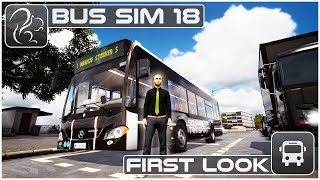 Bus Simulator 18 - First Look