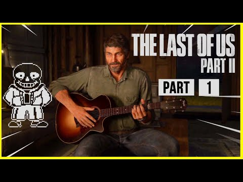 JOEL plays MEGALOVANIA for ELLIE - The Last Of Us 2 Walkthrough Gameplay Playthrough Part 1 from YouTube · Duration:  12 minutes 47 seconds