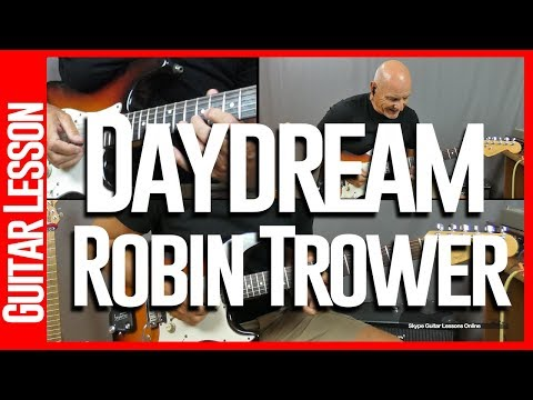 Daydream By Robin Trower - Guitar Lesson