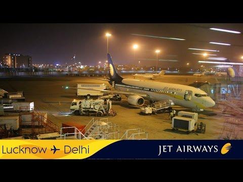 Jet Airways 9W 752 Lucknow (LKO) - Delhi (DEL)