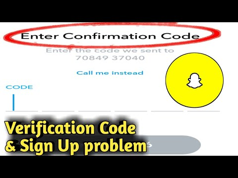 Snapchat Verification Code Not Received & Account Create/Sign Up Problem Solved