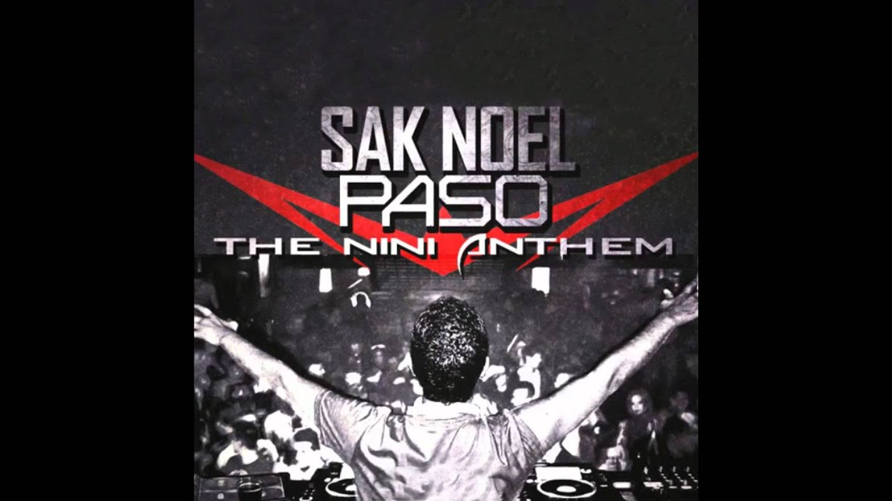 Paso (the nini anthem) — sak noel | last. Fm.