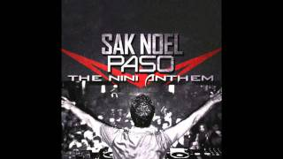 Sak Noel - Paso (Assi Elfassi Bootleg) (The Nini Anthem) + Download Link