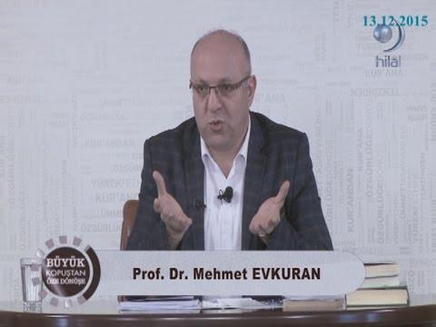 13-12-2015 Kur'an'dan Bâtıni Gnostik Kopuş - Prof Dr Mehmet EVKURAN