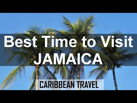 Best Time to Travel to Jamaica