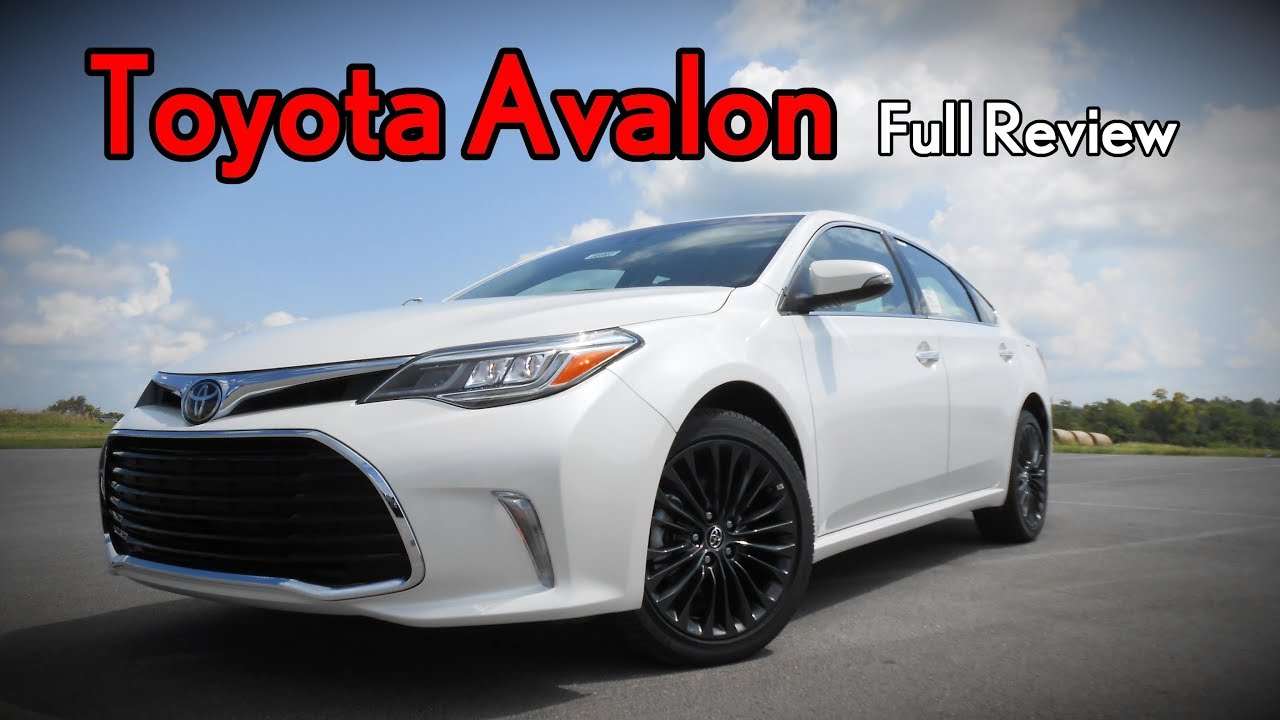 2018 Toyota Avalon Full Review Limited Touring Xle