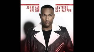 Jonathan Nelson - Anything Can Happen (RADIO EDIT) (AUDIO ONLY)