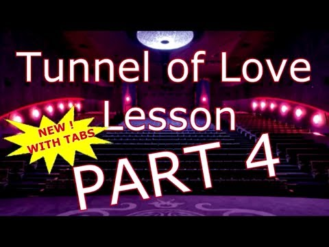 Tunnel of Love Lesson Part 4 - DIRE STRAITS