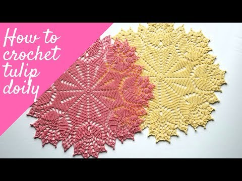 How to crochet tulip doily