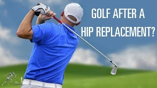 When Can You Play Golf After Hip Replacement Surgery