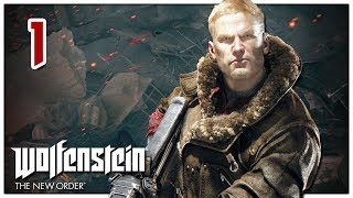 Let's Play Wolfenstein: The New Order Part 1 - Germany Warfront 1946 [PC Gameplay]