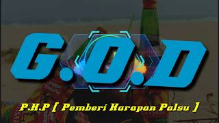 Download G.O.D PHP [Pemberi Harapan Palsu] Rege official Music & Lirik