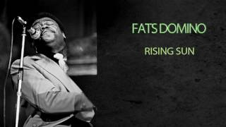 Watch Fats Domino Rising Sun video
