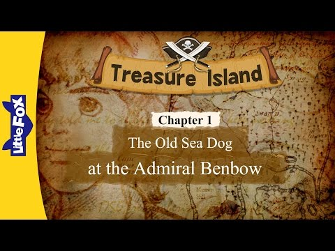 Treasure Island 1: The Old Sea Dog at the Admiral Benbow | Level 7 | By Little Fox