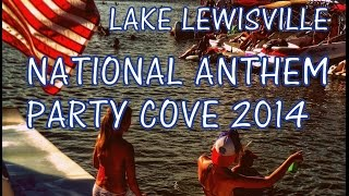 National Anthem - Party Cove 2014 Lake Lewisville