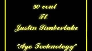 50-cent-ft-justin-timberlake-ayo-technology