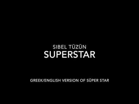 Sibel Tüzün - Superstar (Greek/English)