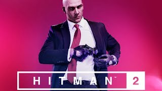 Hitman 2 Gameplay Walkthorugh Part Live PC ( Hitman 2018 COMPLETE Gameplay )